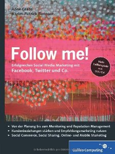 Follow Me! - Erfolgreiches Social Media Marketing Sachbuch-Rezension